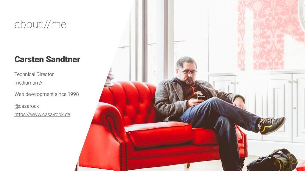 about://me Carsten Sandtner Technical Director ...