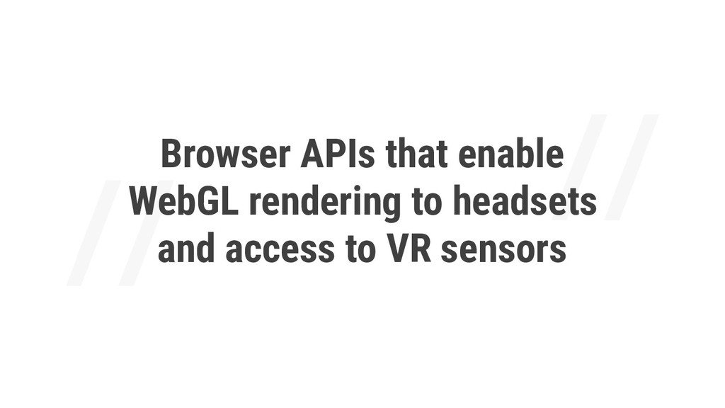 Browser APIs that enable WebGL rendering to hea...