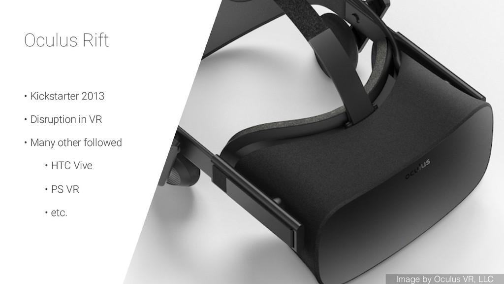 Oculus Rift • Kickstarter 2013 • Disruption in ...