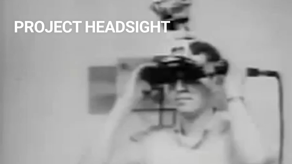 PROJECT HEADSIGHT