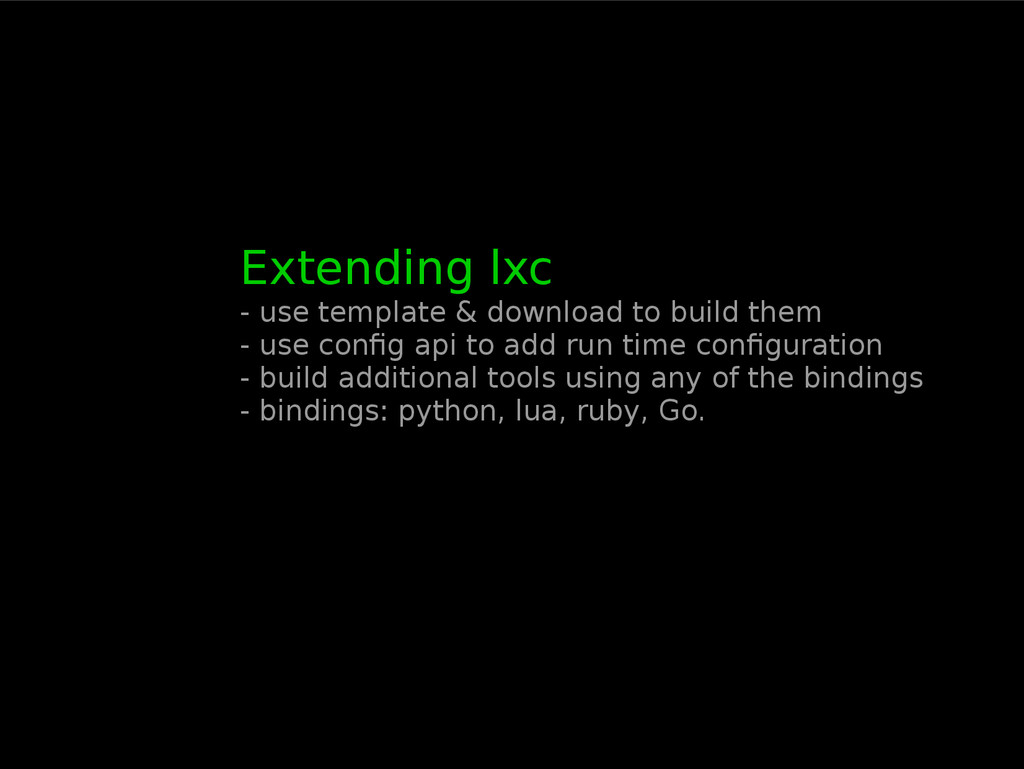 Extending lxc - use template & download to buil...