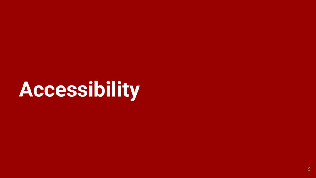 Accessibility 5