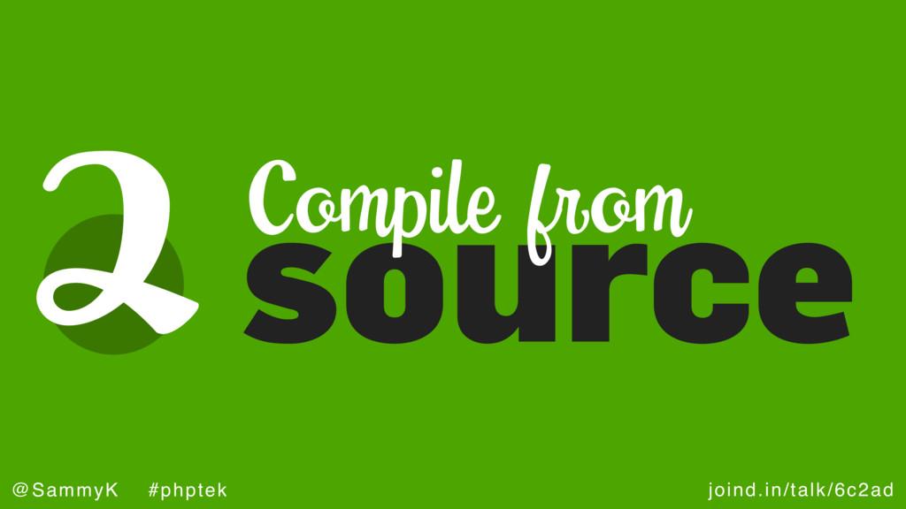 joind.in/talk/6c2ad @SammyK #phptek 2source Com...