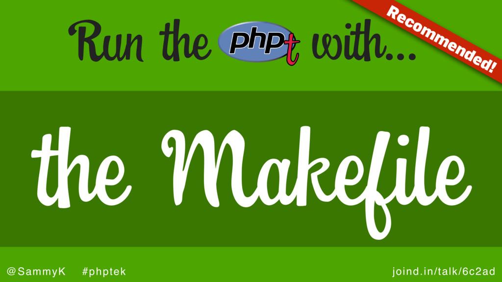 joind.in/talk/6c2ad @SammyK #phptek Run the wit...