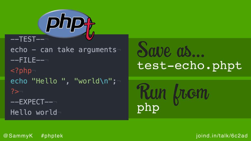 joind.in/talk/6c2ad @SammyK #phptek test-echo.p...