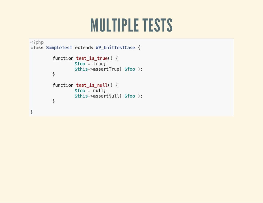 MULTIPLE TESTS < ? p h p c l a s s S a m p l e ...