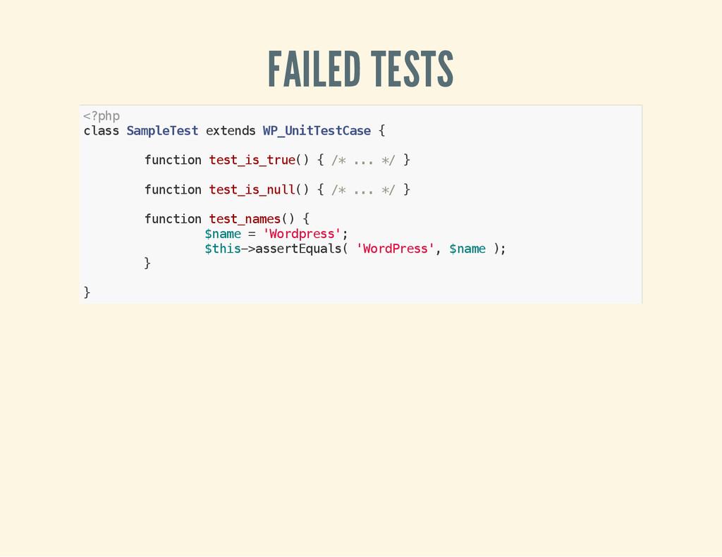 FAILED TESTS < ? p h p c l a s s S a m p l e T ...