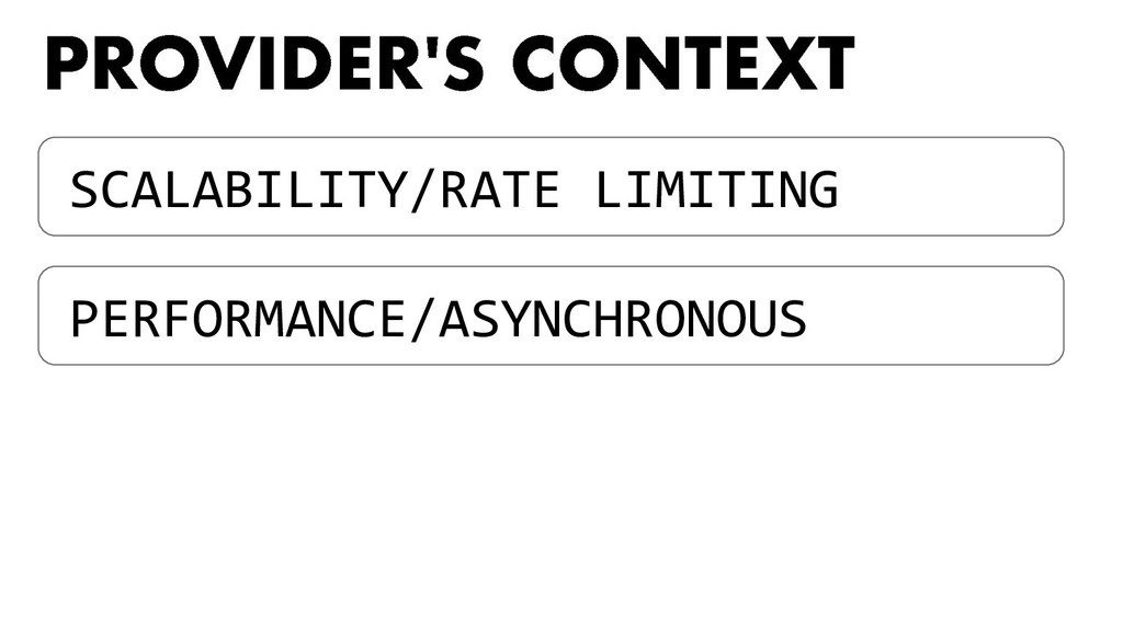 SCALABILITY/RATE LIMITING PERFORMANCE/ASYNCHRON...