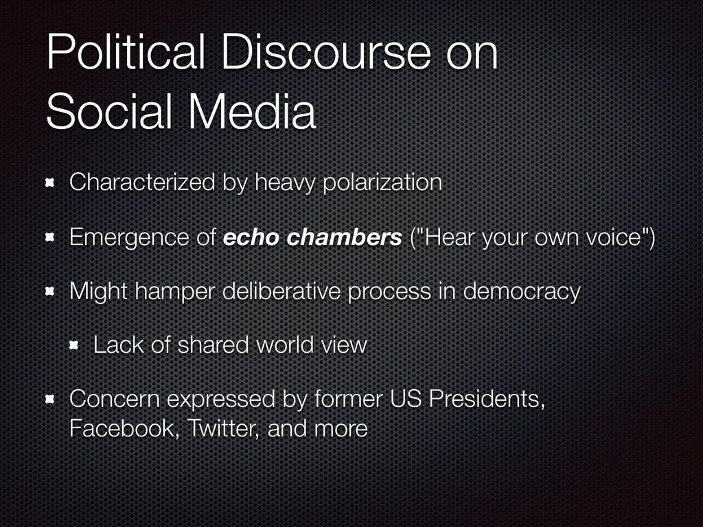 Political Discourse on Social Media Characteri...