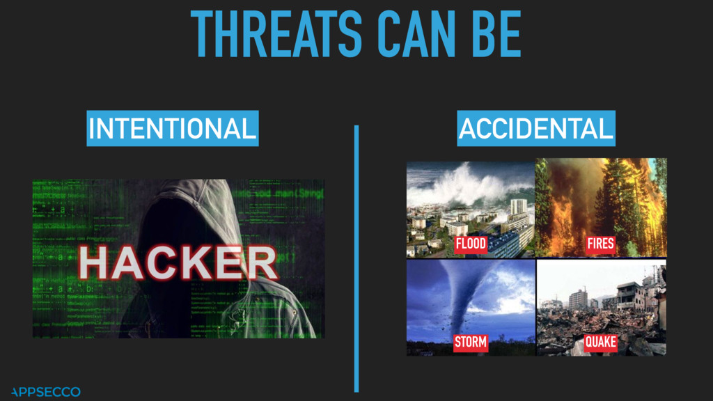 THREATS CAN BE INTENTIONAL ACCIDENTAL FIRES QUA...