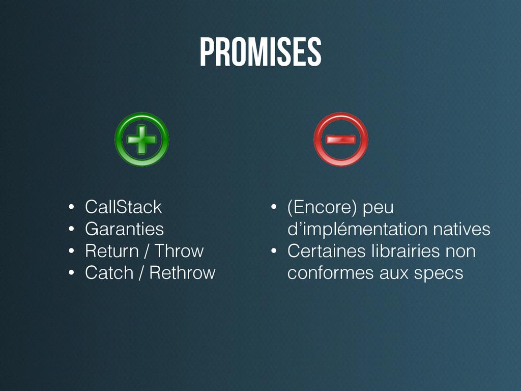 promises • (Encore) peu d'implémentation native...