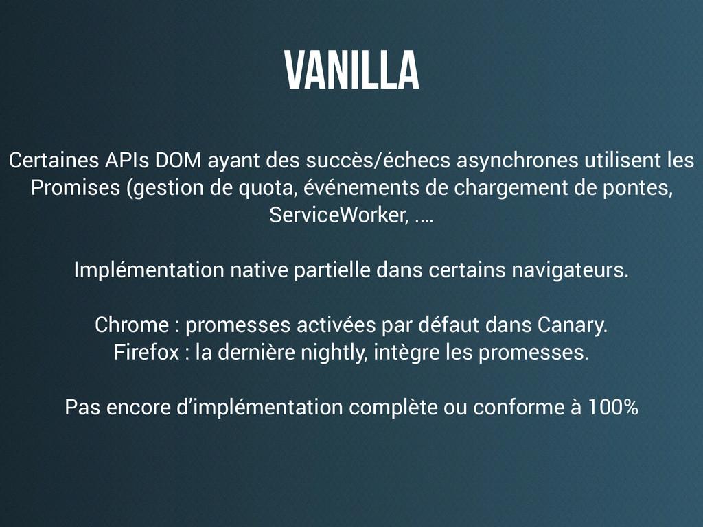 vanilla Certaines APIs DOM ayant des succès/éch...