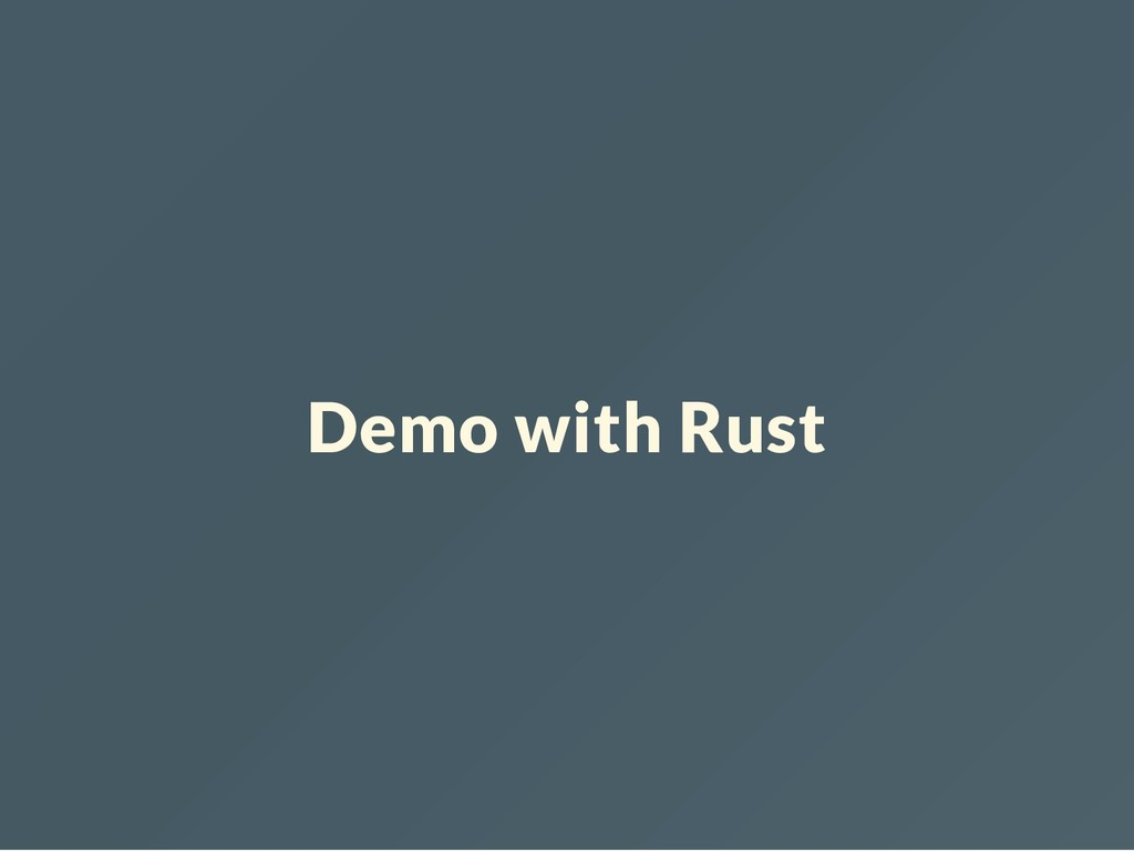 Demo with Rust