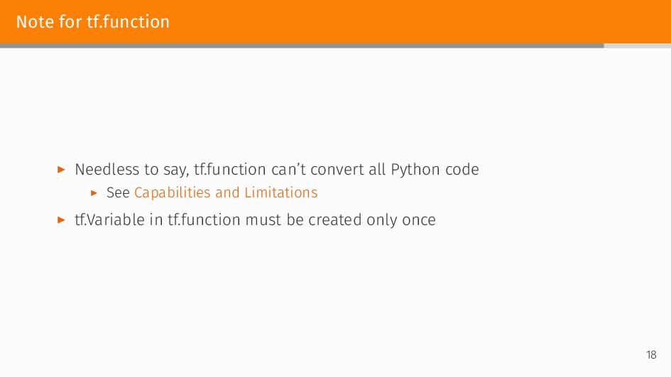 Note for tf.function ▶ Needless to say, tf.func...