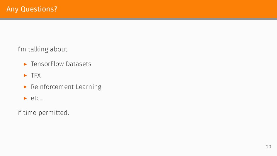 Any Questions? I'm talking about ▶ TensorFlow D...