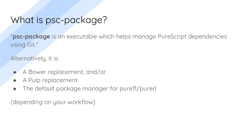 """What is psc-package? """"psc-package is an executa..."""