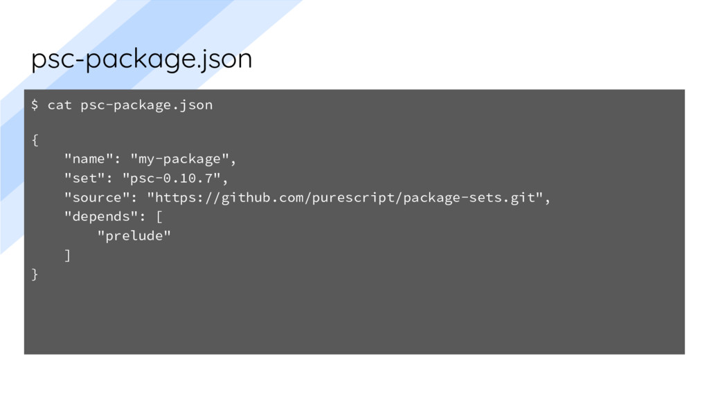 """psc-package.json $ cat psc-package.json { """"name..."""
