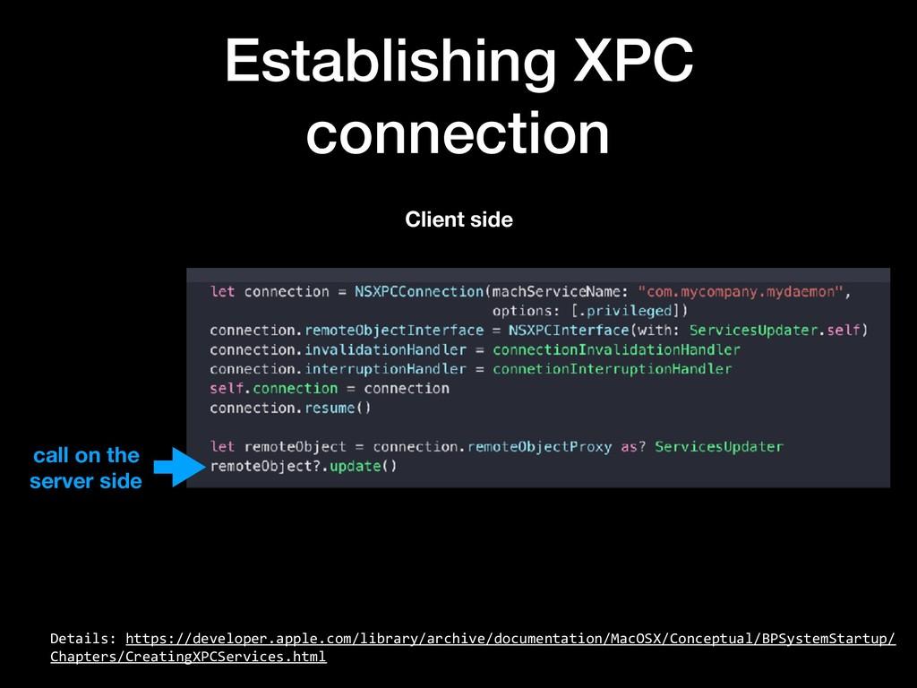 Establishing XPC connection Details: https://de...