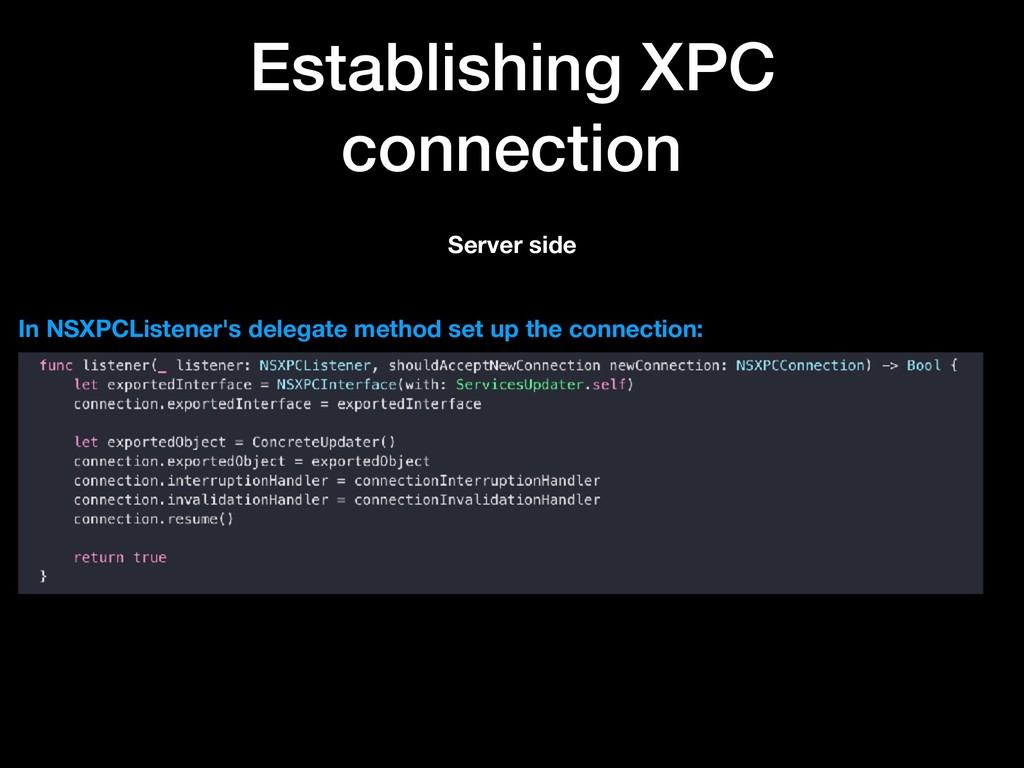 Establishing XPC connection Server side In NSXP...
