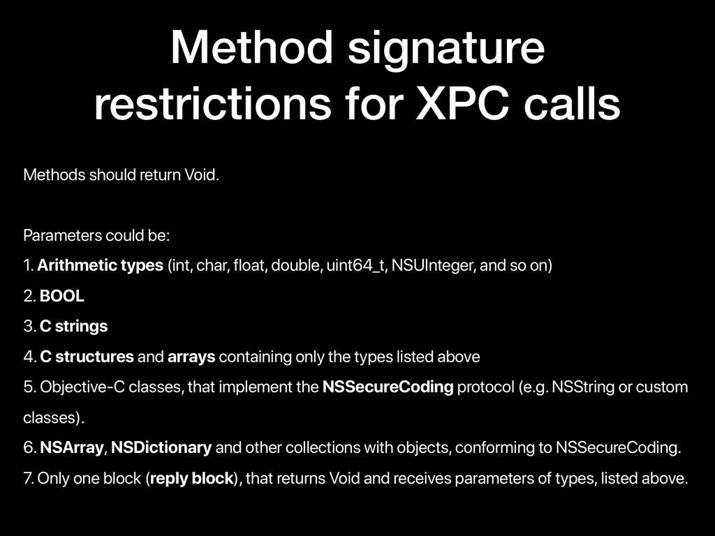 Method signature restrictions for XPC calls Met...