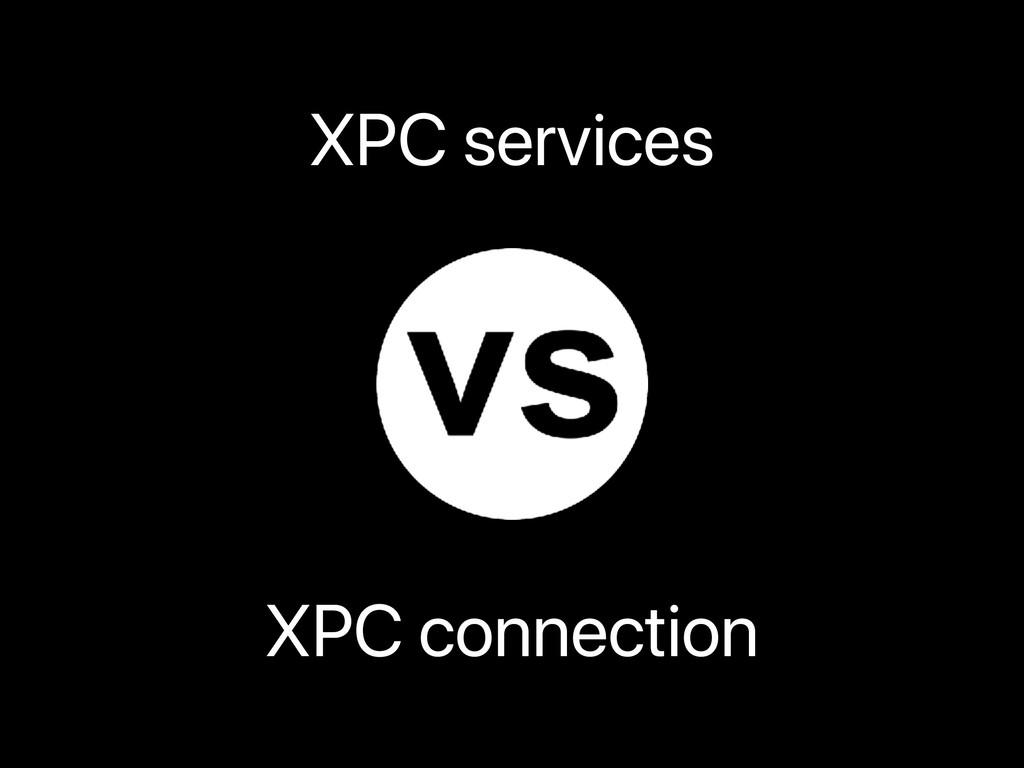 XPC services XPC connection