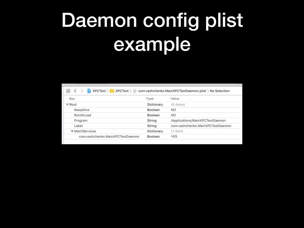 Daemon config plist example