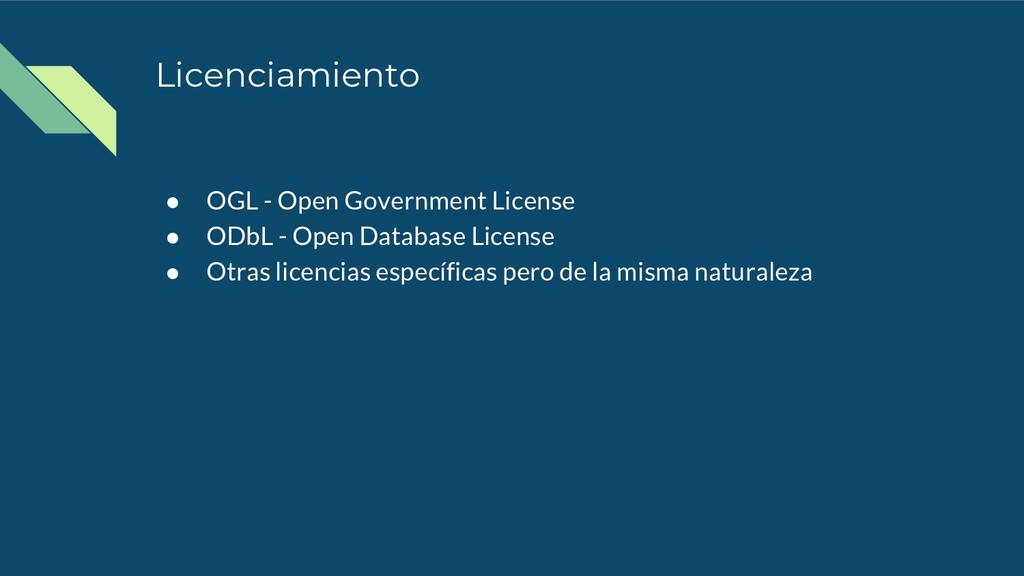 Licenciamiento ● OGL - Open Government License ...