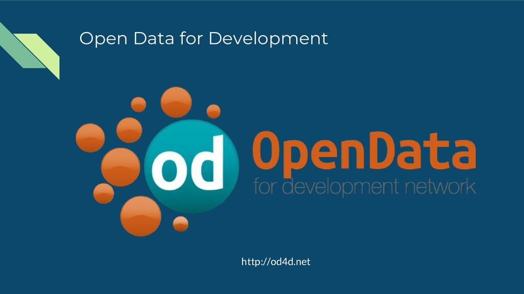 Open Data for Development http://od4d.net