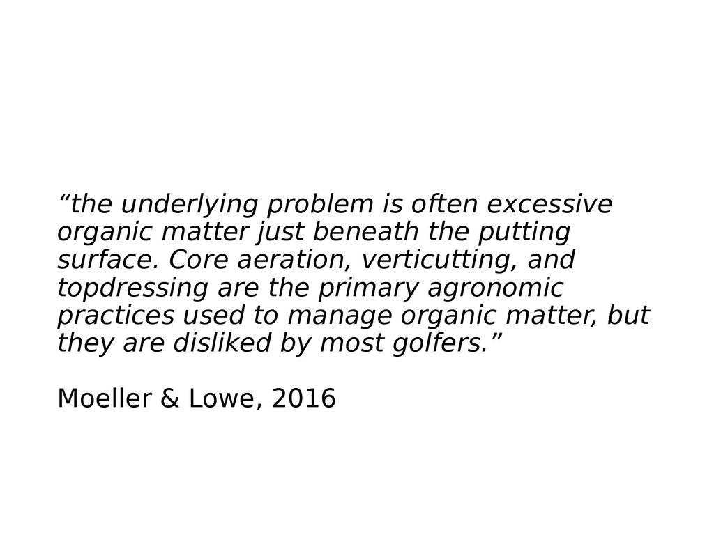 """""""the underlying problem is often excessive orga..."""