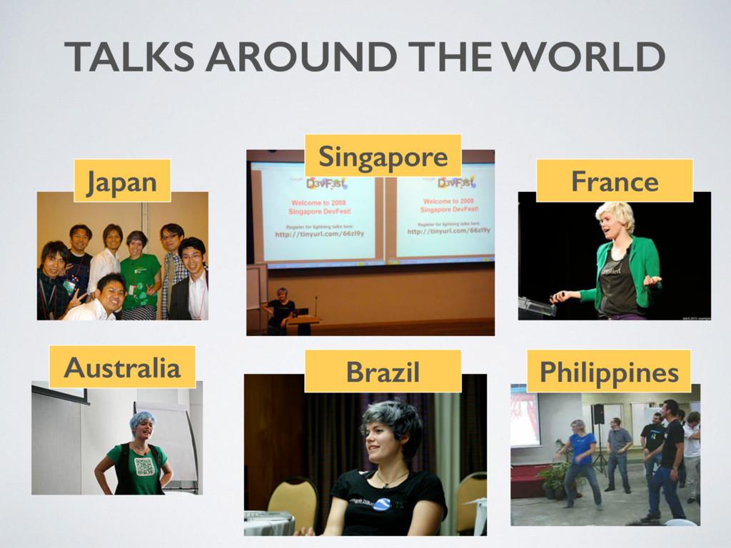 TALKS AROUND THE WORLD Japan Australia Singapor...