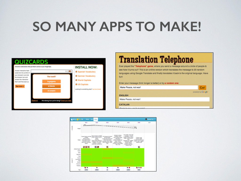 SO MANY APPS TO MAKE!