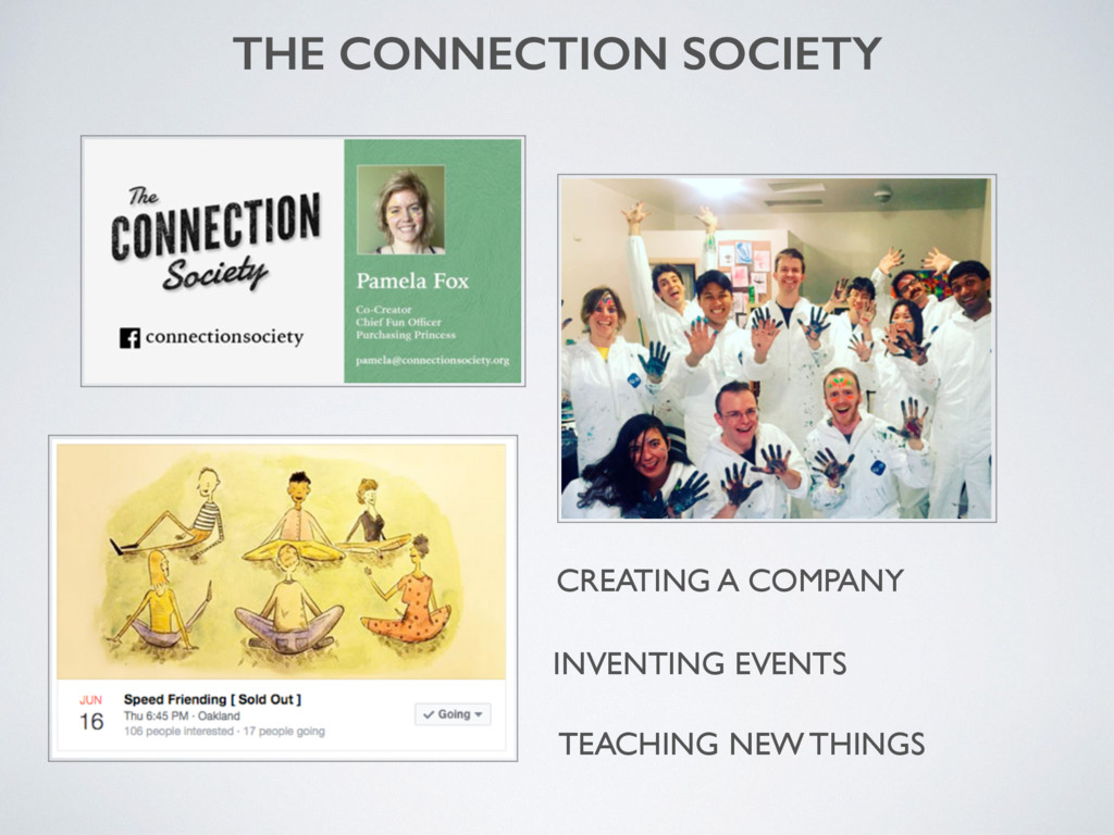 THE CONNECTION SOCIETY INVENTING EVENTS CREATIN...