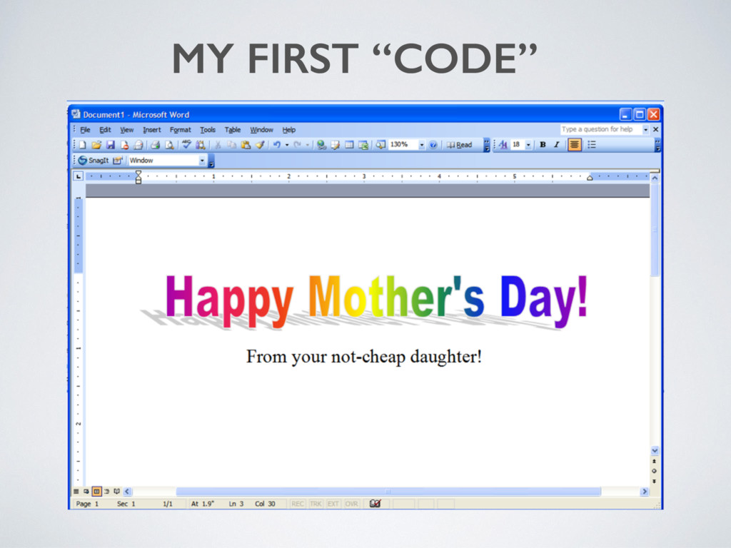 """MY FIRST """"CODE"""""""