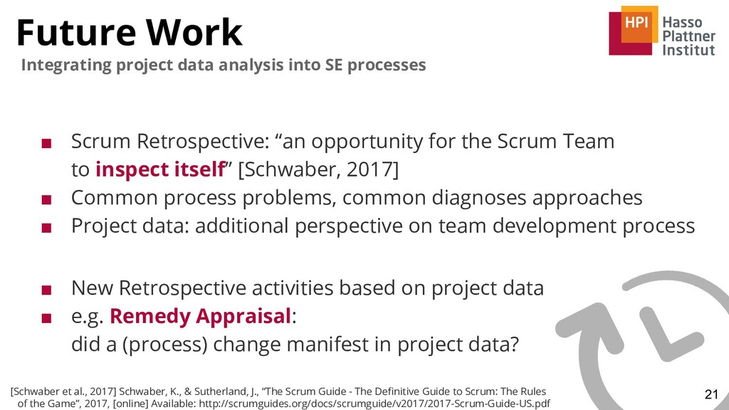 Future Work 21 Integrating project data analysi...