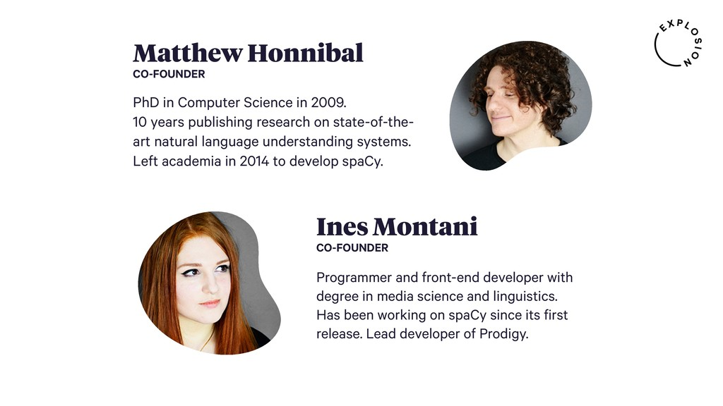 Matthew Honnibal CO-FOUNDER PhD in Computer Sci...
