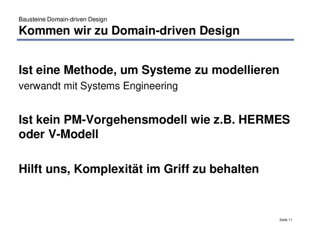 Bausteine Domain-driven Design Kommen wir zu Do...