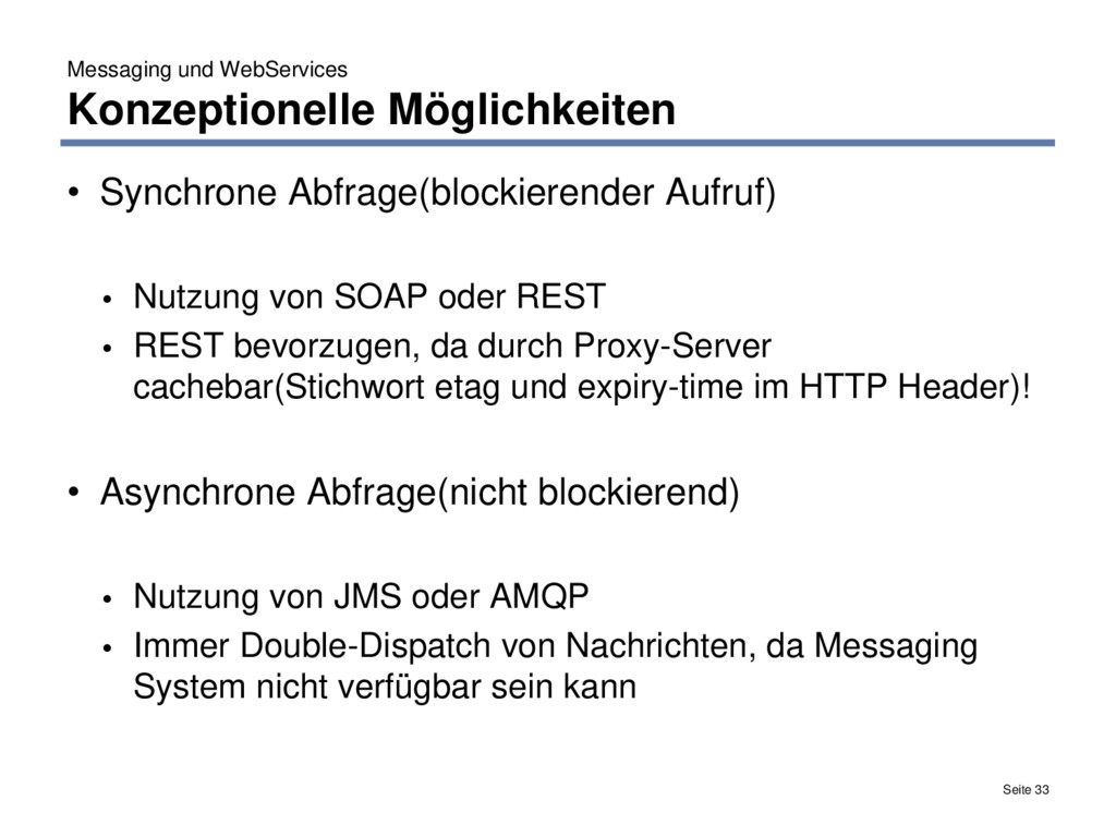 Messaging und WebServices Konzeptionelle Möglic...
