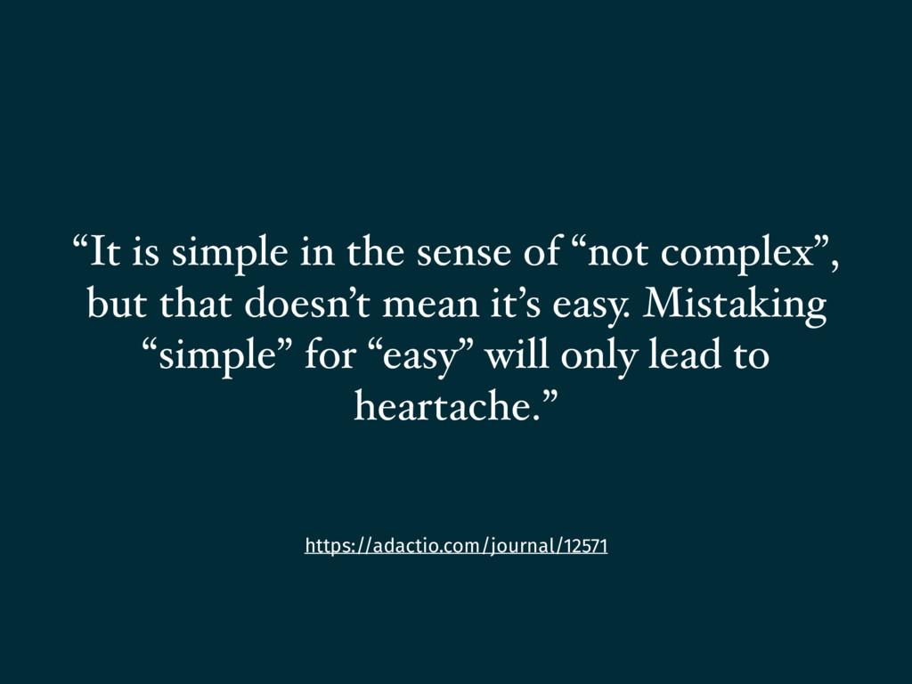 """https://adactio.com/journal/12571 """"It is simple..."""