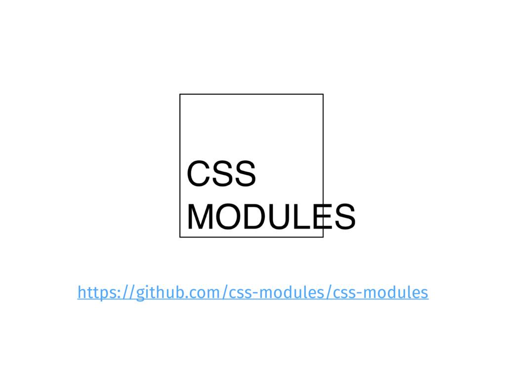 https://github.com/css-modules/css-modules