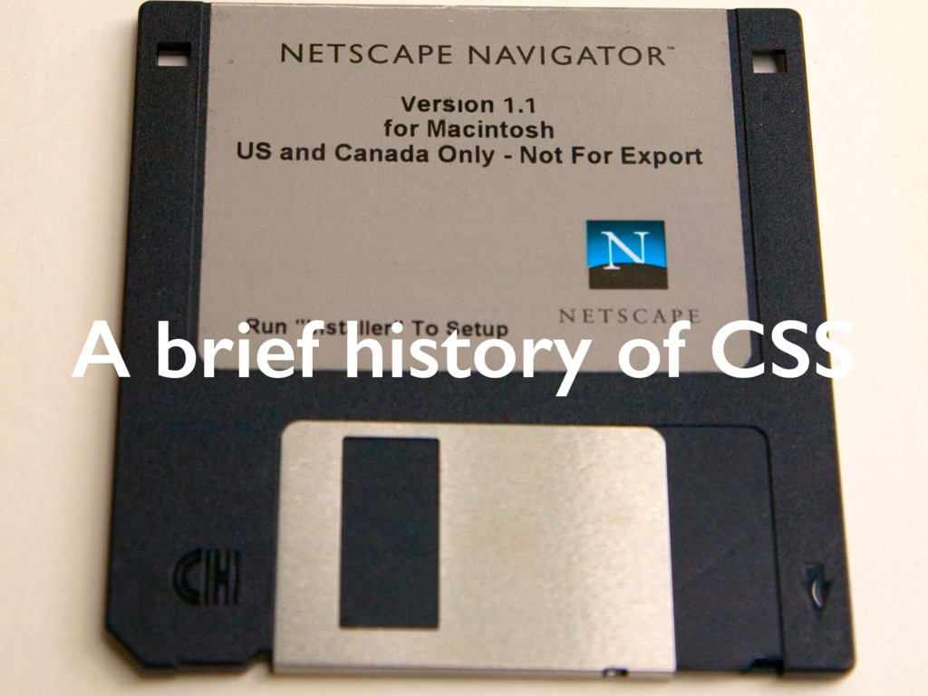 A brief history of CSS