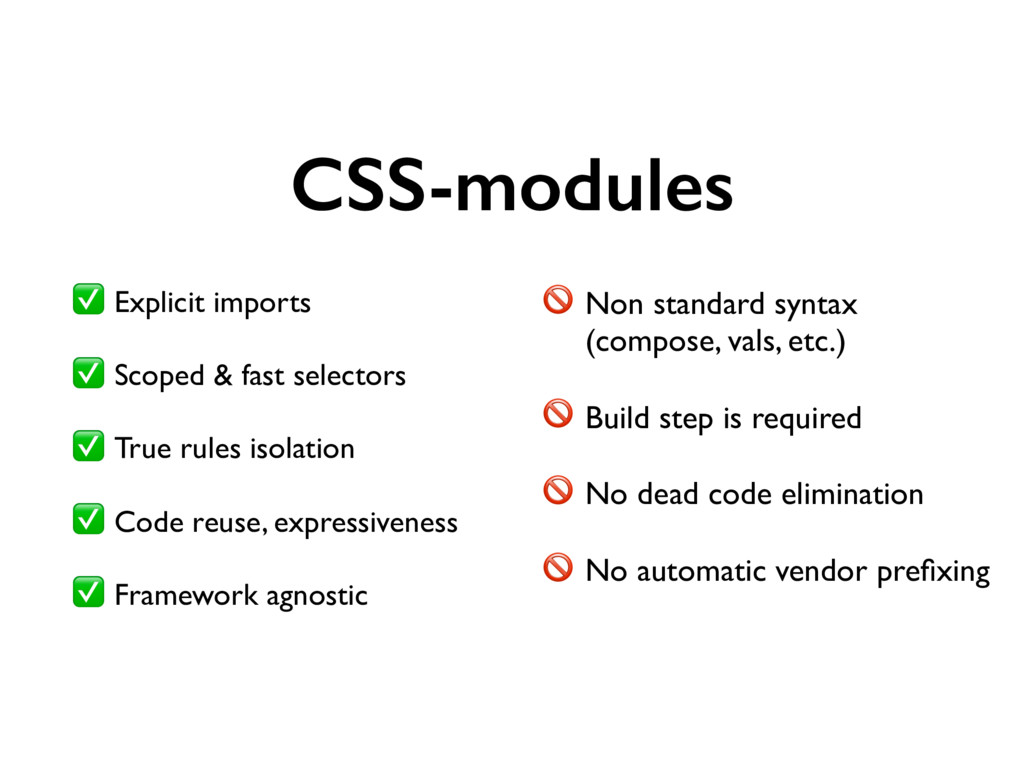 CSS-modules ✅ Explicit imports ✅ Scoped & fast ...
