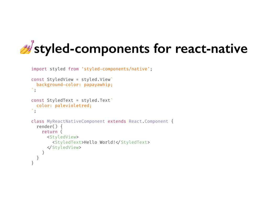styled-components for react-native import style...