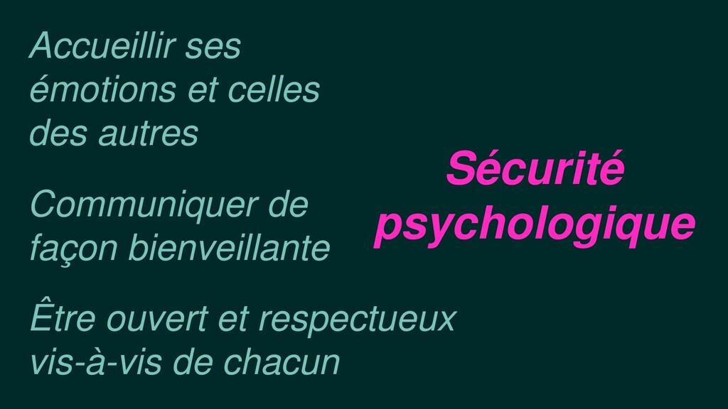 Sécurité psychologique Communiquer de façon bie...