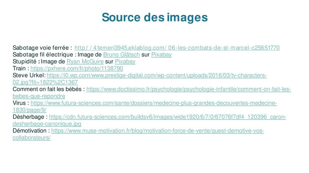 Source des images Sabotage voie ferrée : http:/...