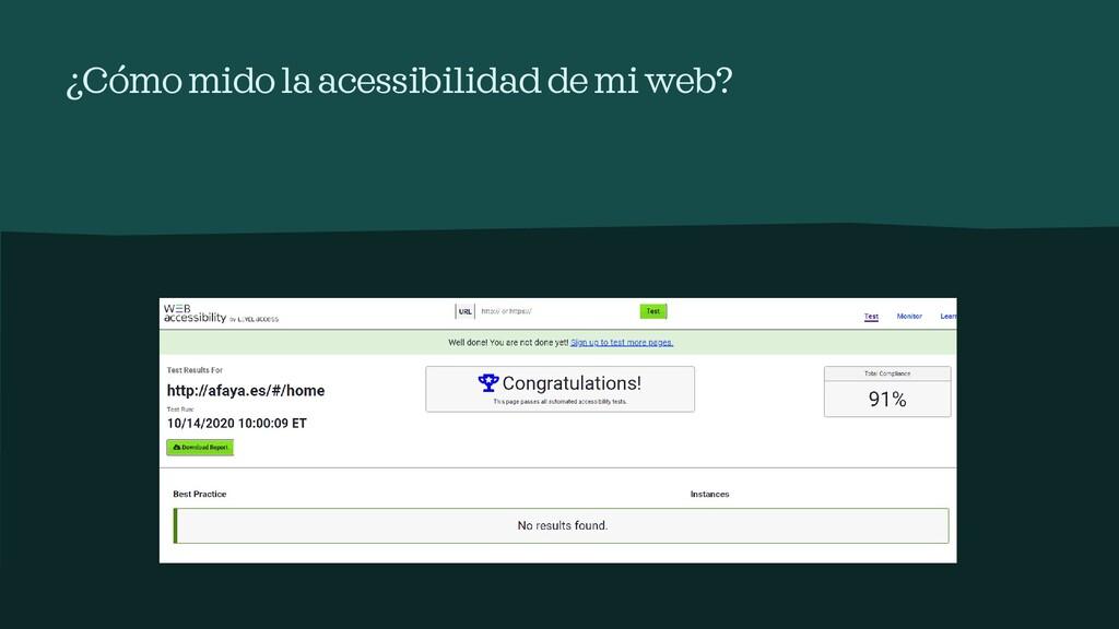 ¿Cómomidola acessibilidadde mi web?