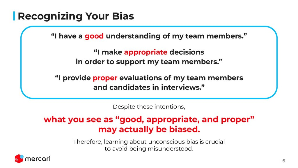 "6 Recognizing Your Bias ""I have a good understa..."