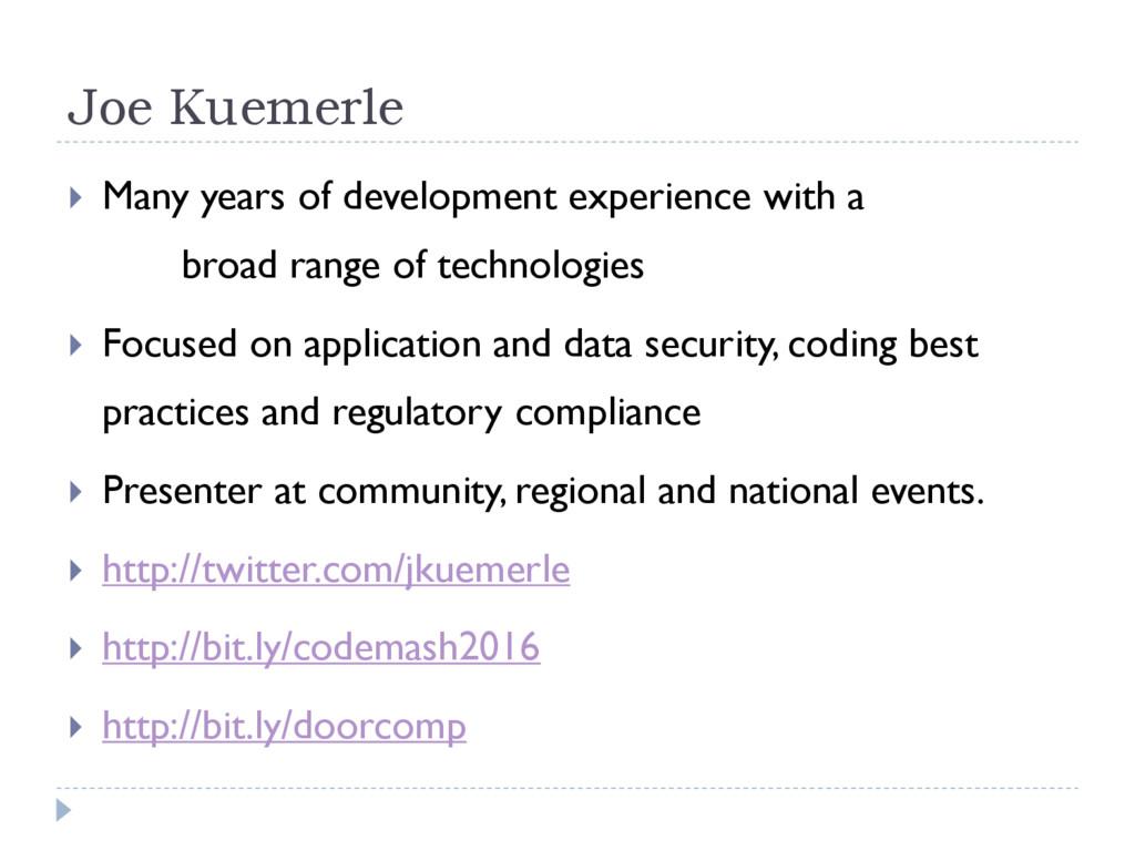 Joe Kuemerle  Many years of development experi...