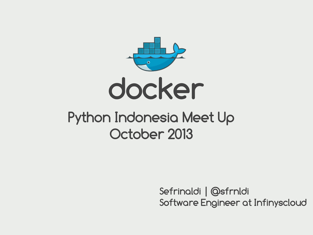 docker Python Indonesia Meet Up October 2013 Se...