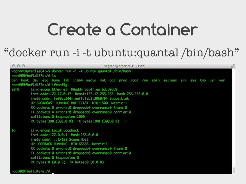 "Create a Container ""docker run -i -t ubuntu:qua..."