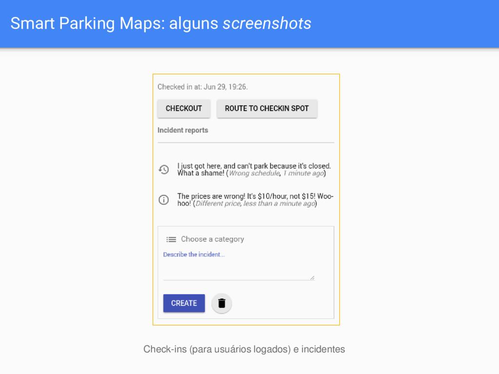 Smart Parking Maps: alguns screenshots Check-in...